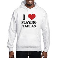 I Love Playing Tablas Hoodie