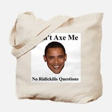 Don't Ask Me Questions Tote Bag