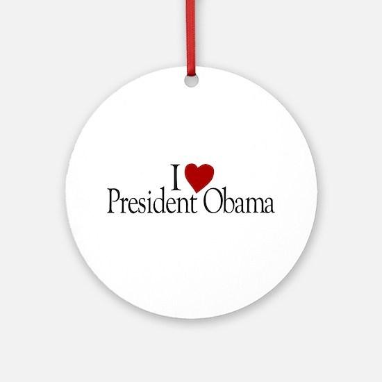 I Love President Obama Ornament (Round)