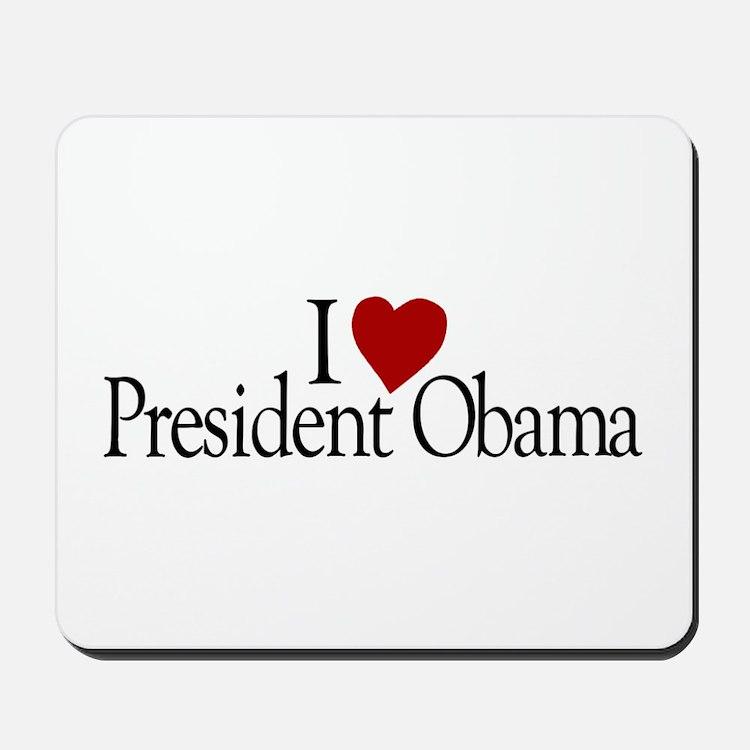 I Love President Obama Mousepad