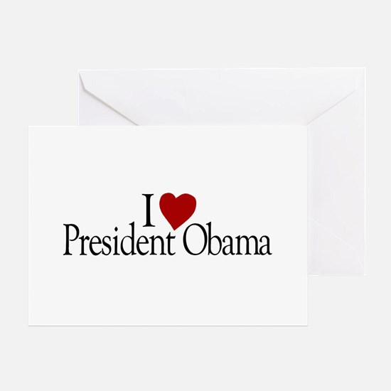 I Love President Obama Greeting Card