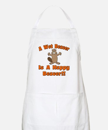 Wet Beaver Is A Happy Beaver BBQ Apron