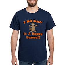 Wet Beaver Is A Happy Beaver T-Shirt