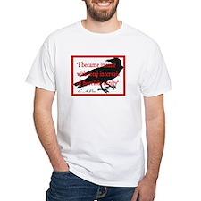 POE QUOTE 2 Shirt
