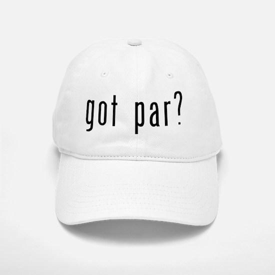 got par? Baseball Baseball Cap