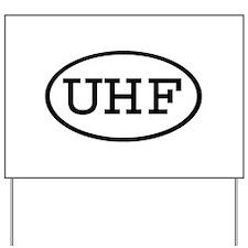 UHF Oval Yard Sign