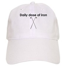 daily dose of iron Baseball Cap