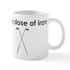 daily dose of iron Mug