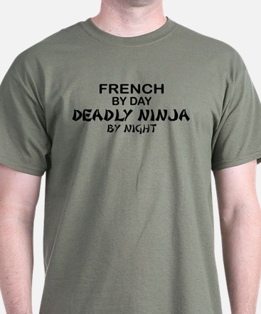 French Deadly Ninja by Night T-Shirt