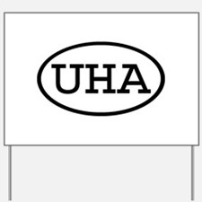 UHA Oval Yard Sign