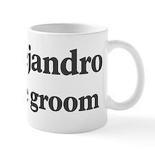 Alejandro the groom Mug