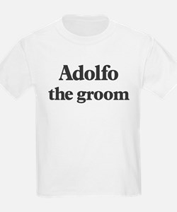 Adolfo the groom T-Shirt