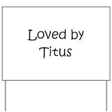 Cute Titus Yard Sign