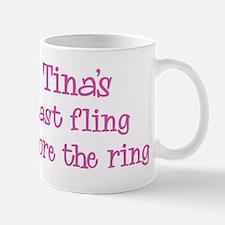 Tinas last fling Mug