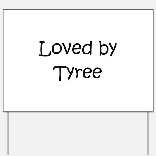 Cute Tyree Yard Sign