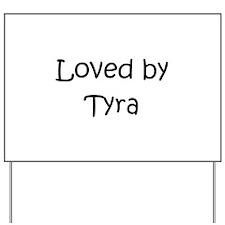 Funny Tyra Yard Sign