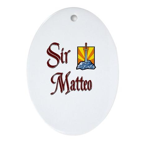 Sir Matteo Oval Ornament