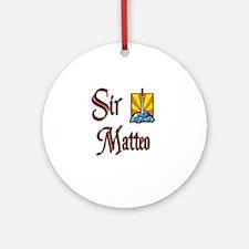 Sir Matteo Ornament (Round)