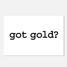 got gold? Postcards (Package of 8)