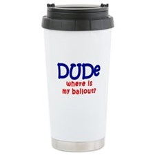 Where Is My Bailout Travel Mug