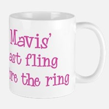 Maviss last fling Mug