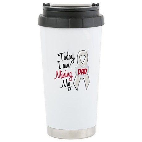 Missing My Dad 1 PEARL Stainless Steel Travel Mug