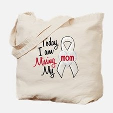 Missing My Mom 1 PEARL Tote Bag