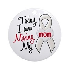 Missing My Mom 1 PEARL Ornament (Round)