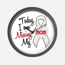 Missing My Mom 1 PEARL Wall Clock
