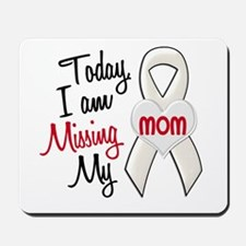 Missing My Mom 1 PEARL Mousepad