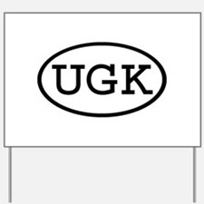 UGK Oval Yard Sign