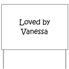 Funny Vanessa Yard Sign