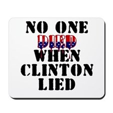 No one died - Clinton Mousepad