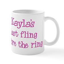Kaylas last fling Mug