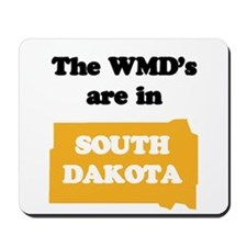 WMDs are in South Dakota Mousepad