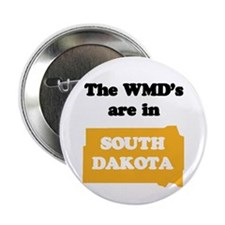 WMDs are in South Dakota Button