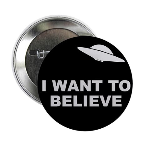 """I Want To Believe 2.25"""" Button (10 pack)"""
