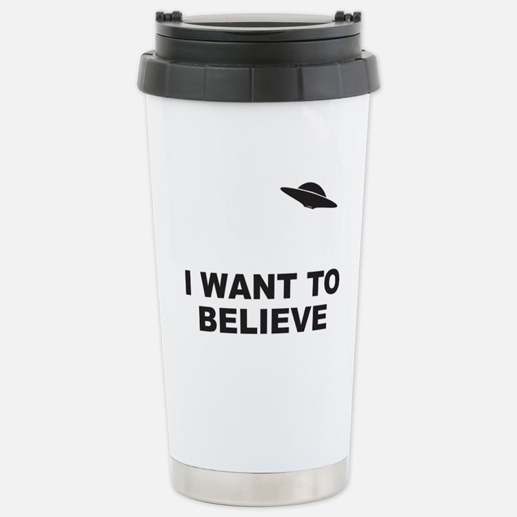 I Want To Believe Stainless Steel Travel Mug