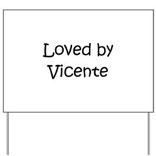 Unique Vicente Yard Sign