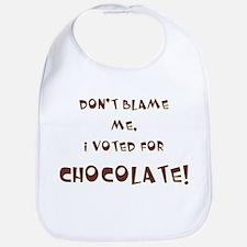 I voted for chocolate Bib