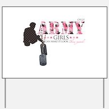 Army Girls (Make It Look Good) Yard Sign