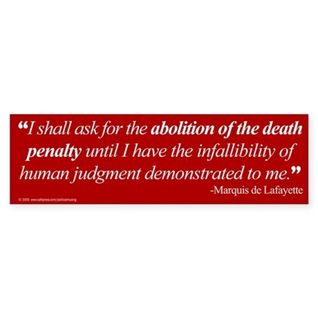 Abolish death penalty. Bumper Sticker