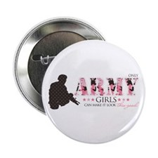 """Army Girls (Make It Look Good) 2.25"""" Button"""