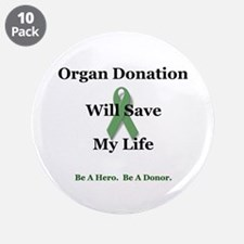 """My Organ Donation 3.5"""" Button (10 pack)"""