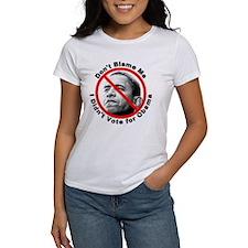 Anti Obama Don't Blame Me Tee