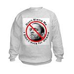 Anti Obama Don't Blame Me (Front) Kids Sweatshirt
