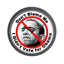 Anti Obama Don't Blame Me Wall Clock