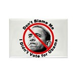 Anti Obama Don't Blame Me Rectangle Magnet (10 pac