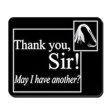 Thank You Sir Mousepad