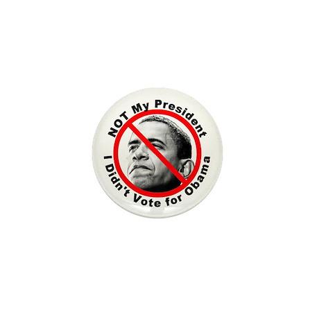 Anti Obama Not My President Mini Button